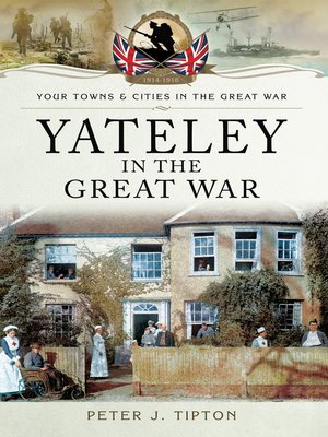 cover image of Yateley in the Great War
