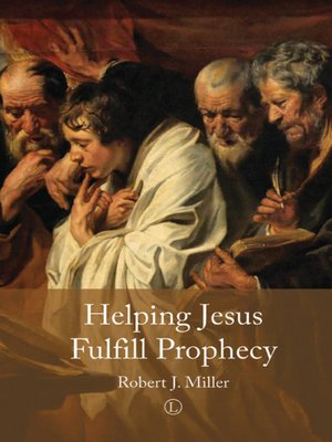 cover image of Helping Jesus Fulfill Prophecy