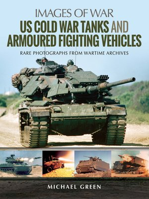 cover image of US Cold War Tanks and Armoured Fighting Vehicles