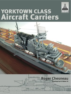 cover image of Yorktown Class Aircraft Carriers