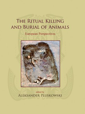 cover image of The Ritual Killing and Burial of Animals