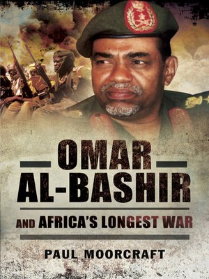 cover image of Omar Al-Bashir and Africa's Longest War