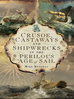 cover image of Crusoe, Castaways and Shipwrecks in the Perilous Age of Sail