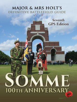 cover image of Major & Mrs Holt's Definitive Battlefield Guide Somme