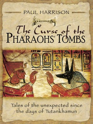 cover image of The Curse of the Pharaohs' Tombs
