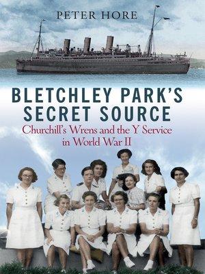 cover image of Bletchley Park's Secret Source