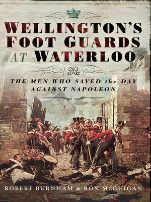 cover image of Wellington's Foot Guards at Waterloo