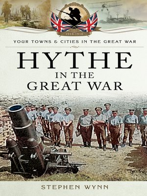 cover image of Hythe in the Great War
