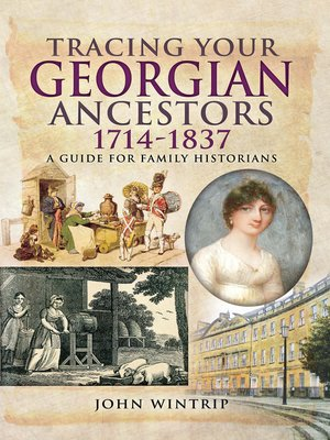 cover image of Tracing Your Georgian Ancestors 1714–1837