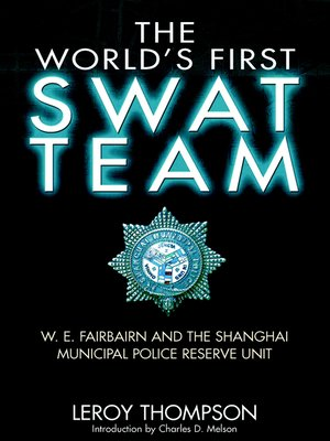 cover image of The World's First SWAT Team