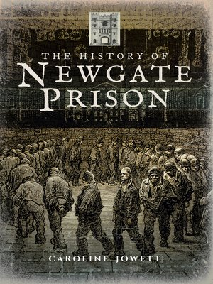 cover image of The History of Newgate Prison