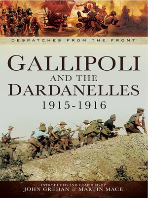 cover image of Gallipoli and the Dardanelles 1915-1916