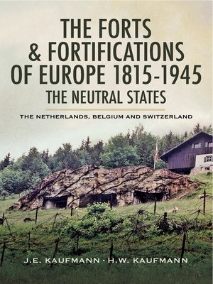 cover image of The Forts and Fortifications of Europe 1815- 1945