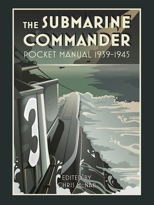 cover image of The Submarine Commander Pocket Manual 1939–1945