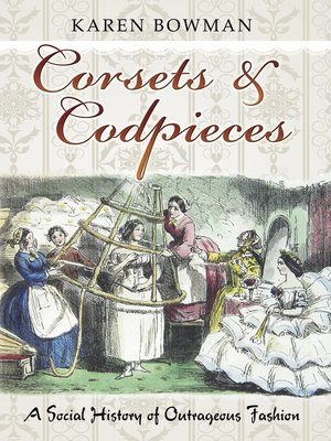 cover image of Corsets and Codpieces