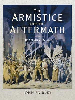 cover image of The Armistice and the Aftermath