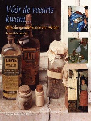 cover image of Voor de veearts kwam...