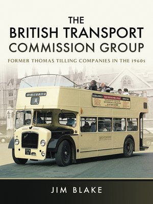 cover image of The British Transport Commission Group