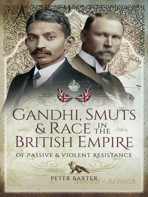 cover image of Gandhi, Smuts and Race in the British Empire