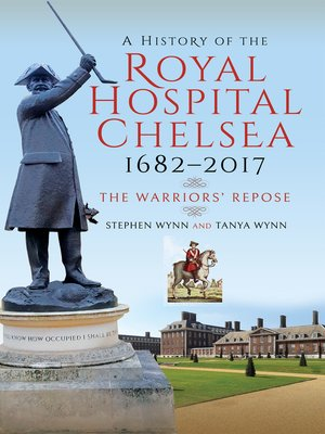 cover image of A History of the Royal Hospital Chelsea 1682–2017
