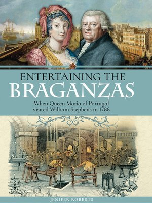 cover image of Entertaining the Braganzas