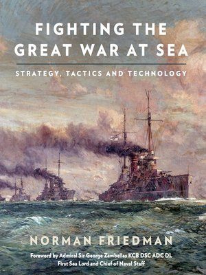 cover image of Fighting the Great War at Sea