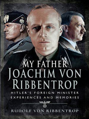 cover image of My Father Joachim von Ribbentrop