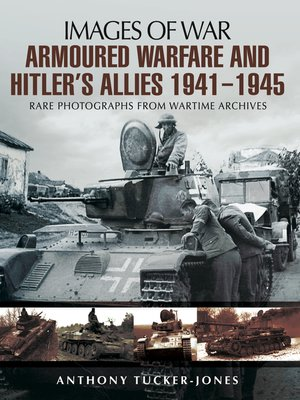 cover image of Armoured Warfare and Hitler's Allies 1941-1945