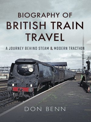 cover image of Biography of British Train Travel