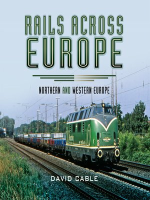 cover image of Rails Across Europe