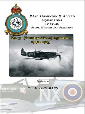 cover image of No. 131 (County of Kent) Squadron 1941-1945