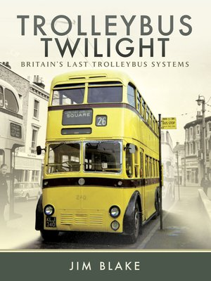 cover image of Trolleybus Twilight