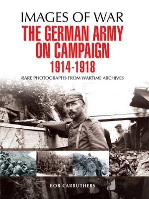 cover image of The German Army on Campaign 1914--1918