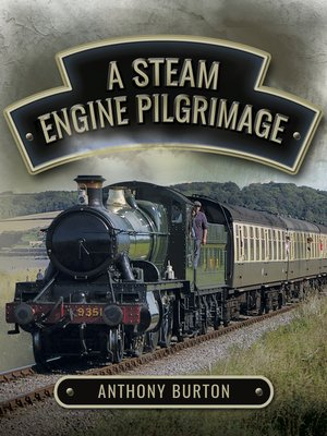 cover image of A Steam Engine Pilgrimage