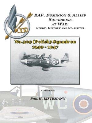 cover image of No. 309 (Polish) Squadron 1940-1947