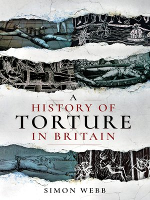cover image of A History of Torture in Britain