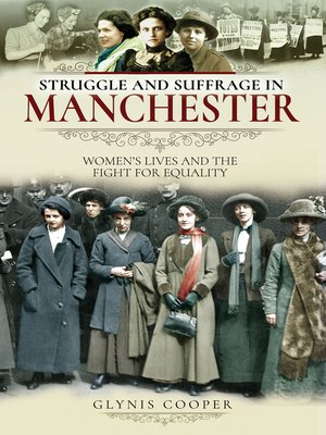 cover image of Struggle and Suffrage in Manchester