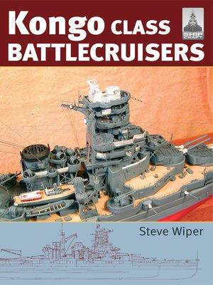 cover image of Kongo Class Battlecruisers