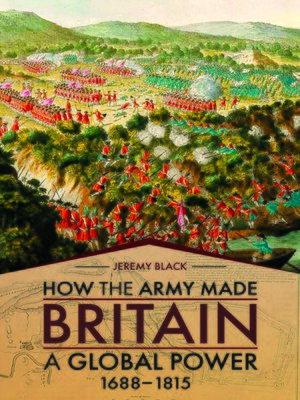 cover image of How the Army Made Britain a Global Power