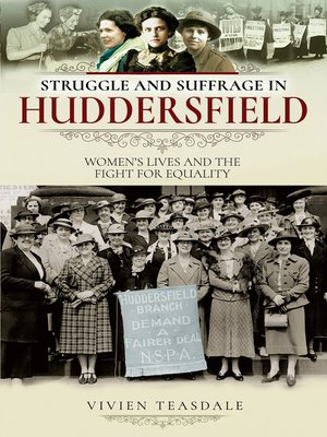 cover image of Struggle and Suffrage in Huddersfield