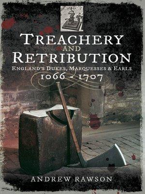 cover image of Treachery and Retribution