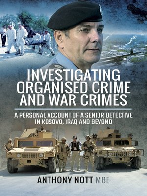 cover image of Investigating Organised Crime and War Crimes