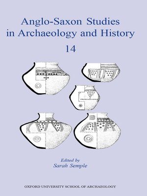 the problems faced by archaeologists in reconstructing anglo saxon society between the 5th and 7th c Helena hamerow of university of oxford, oxford in the north sea zone during the 5th to 7th of anglo-saxon archaeology presents the results of.