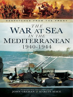 cover image of The War at Sea in the Mediterranean 1940-1944
