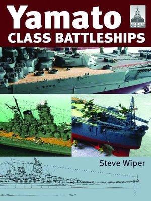 cover image of Yamato Class Battleships