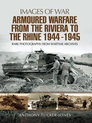 cover image of Armoured Warfare from the Riviera to the Rhine 1944--1945