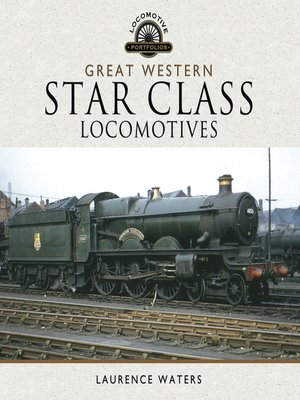 cover image of Great Western Star Class Locomotives
