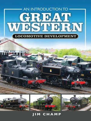 cover image of An Introduction to Great Western Locomotive Development