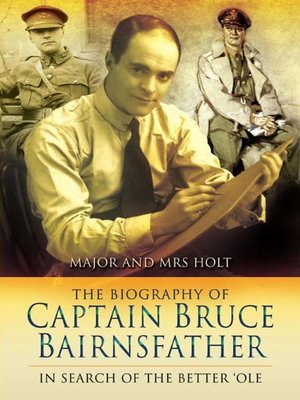 cover image of The Biography of Captain Bruce Bairnsfather