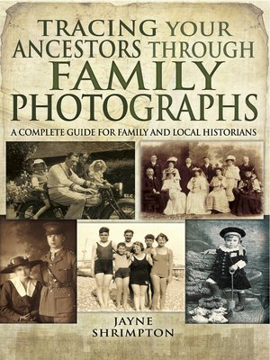 cover image of Tracing Your Ancestors Through Family Photographs